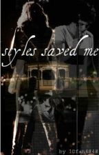 Styles Saved Me by 1Dfan4848