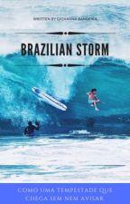 Brazilian Storm   by giobfics