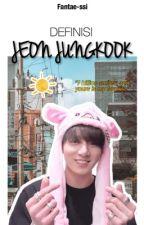 Definisi Jeon Jungkook || KookV by WataeshiFeby
