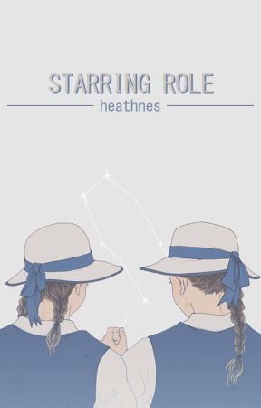 starring role ; oneshots by heathnes