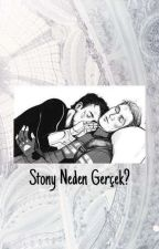 Stony Neden Gerçek? by Dans_Eden_Porsuk