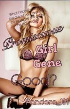 Promiscuous Girl Gone Good by pandora_101