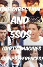 5sos and 1D Dirty Imagines and Preferences (: by dirty5sos1d