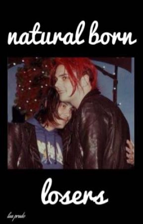 Natural Born Losers • Frerard  by SADWITCHES