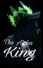 The Alpha King (DISCONTINUED) by leprechaundolan
