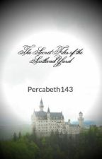 The Secret Files of the Scotland Yard by Percabeth143