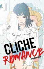 Cliche Romance (FALEC)  by drivinginsane_