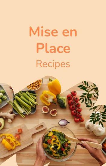 Mise en Place - Recipes