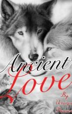 Ancient Love by UniquePowers