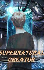 Supernatural Creator by Capusinne