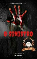 O SINISTRO (COMPLETO) by WesllerPaiva