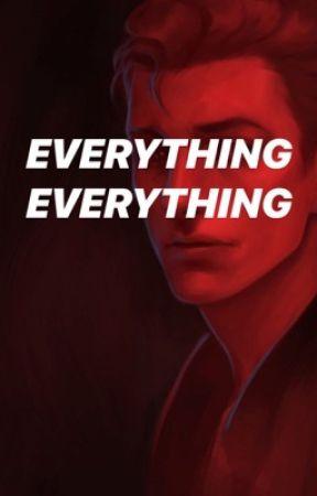 Everything Everything by deedeevee7