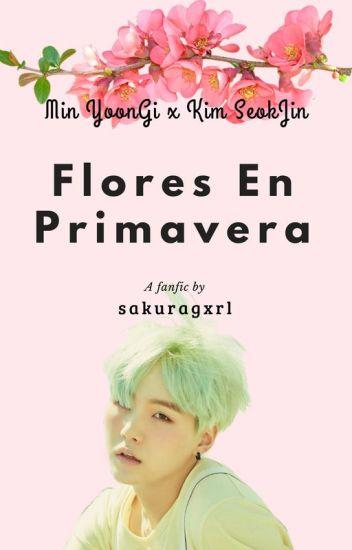 """""""Flores En Primavera"""" (YoonJin)"""
