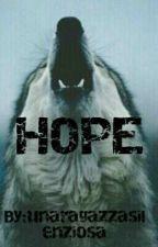 HOPE by unaragazzasilenziosa