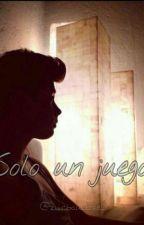 Solo Un Juego  by zuribau_love_
