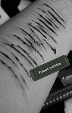 Frases suicidas by chicasuicida345