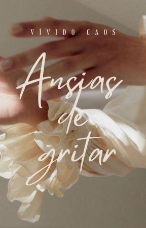 Ansias de gritar by VividoCaos