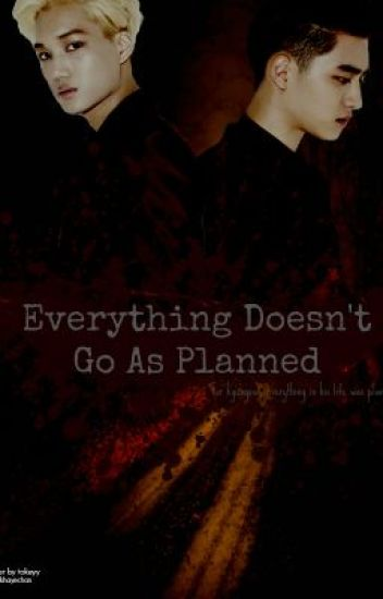 Everything doesn't go as planned (KaiSoo)