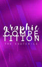Graphic Competition by TheEsoterics