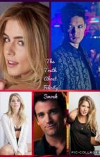 The Truth About Felicity Smoak  by Damonlover81