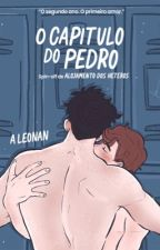 O Capítulo Do Pedro (Série Contos Do Alojamento) by elyyoung