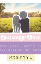 Mission Of Love by MistyyL