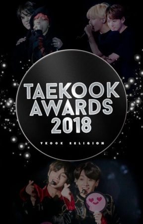 Taekook Awards 2018 [FINALIZADOS] by Vkook_Religion