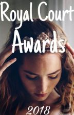 The Royal Court Awards 2018 (OPEN) by RoyalCourtAwards