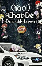 chat de diabolik lovers (yaoi) by yess_de_yoongi