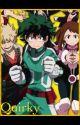 Quirky~{Boku no Hero Academia/My Hero Academia x Reader} by JewlzT