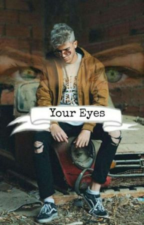 Your Eyes~  by Ayelen_ShooterArmy