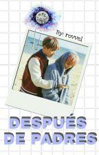 DESPUÉS DE PADRES •HopeMin• by Rovvel