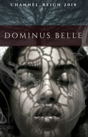 Dominus Belle by Channel_Reign