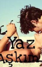 Yaz Aşkım by denaysbi