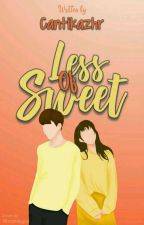 Less of sweet by cantikazhr