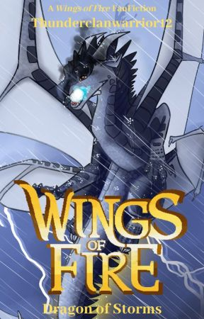Wings Of Fire Dragon Of Storms 1 A Guide To The Dragons Of Ventus Wattpad