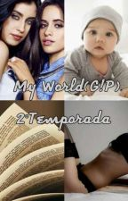 My World (G!P)-2°Temporada by CamrenInTheDark