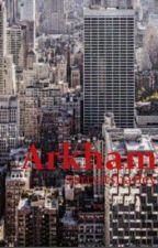 Arkham by sorryitsharley