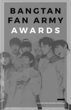 Bangtan Fan Army Awards 2018 [Judging] by BangtangFanArmy