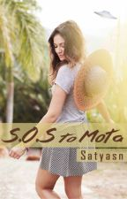 S.O.S to Mota by satyasn