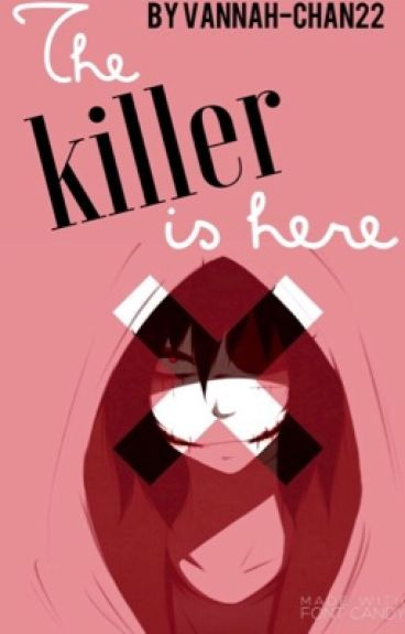 Jeff The Killer x Reader Book 1!: The Killer Is Here [Complete & Not Edited]