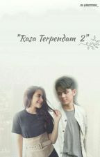 Rasa Terpendam - (Season 2) by firststory_