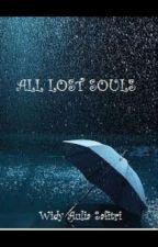 All Lost Souls by WidyAuliaSafitri