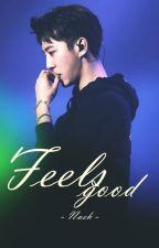 Feels good ➸ bangdae by Naeh_l