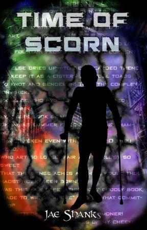 Time of Scorn by jaeshanks