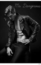 Mr. Dangerous by Emily_Diane8
