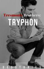 Tryphon (Tresmonte Brothers #1) by desstories