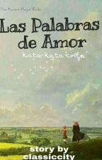 Las Palabras de Amor (kata kata cinta) by classiccity