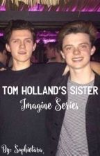 The Holland's Sister Imagine Series  by sophietara