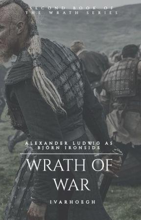 WRATH OF WAR [BJÖRN IRONSIDE] by ivarhoegh